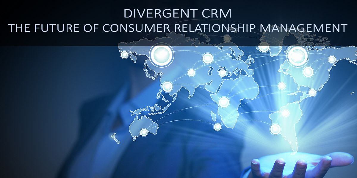 Divergent-CRM---The-future-of-Consumer-Relationship-Management