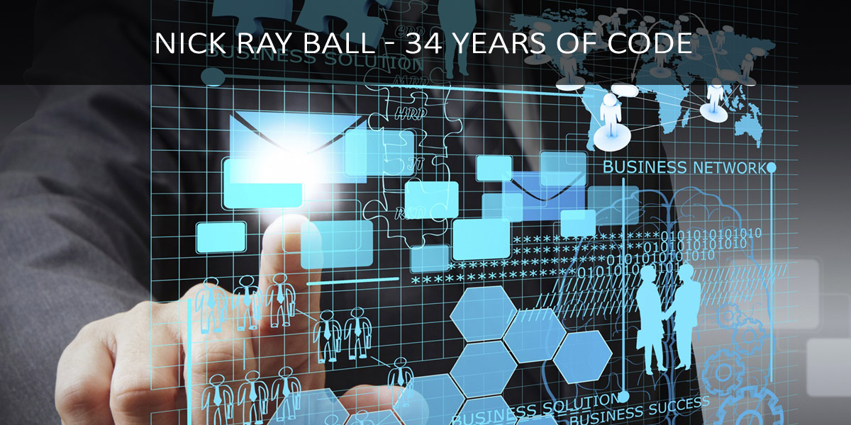 Nick Ray Ball - 34 Years of Code