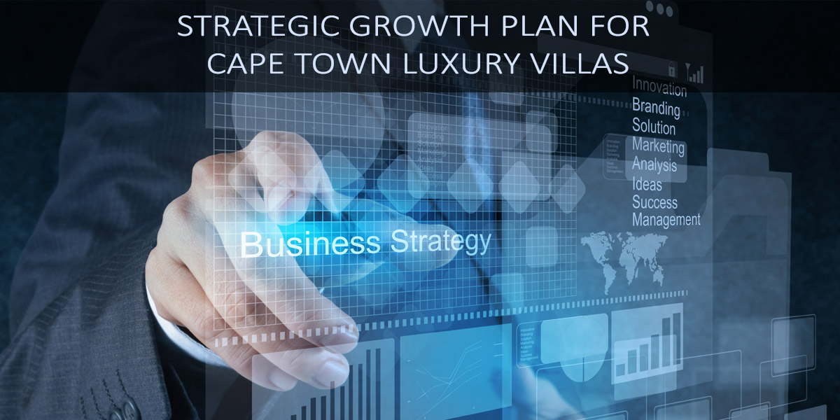 Strategic-Growth-Plan-for-Cape-Town-Luxury-Villas