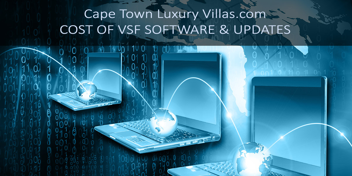 Cost of VSF Software and Updates for Cape Town Luxury Villas